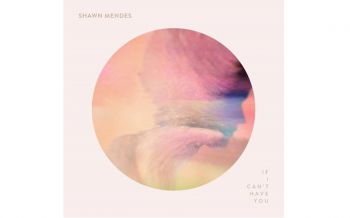 Shawn Mendes เผยเพลงใหม่ซึ้งกินใจ 'If I Can\'t Have You'
